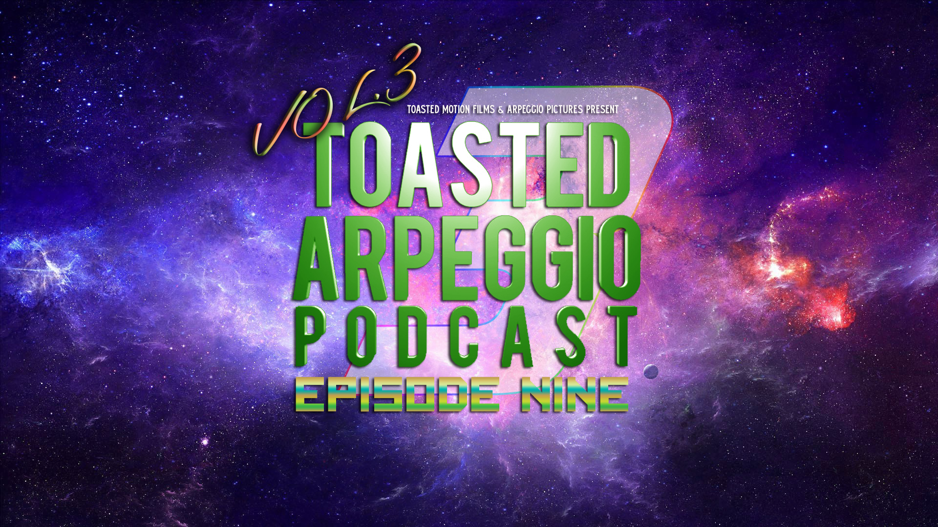 TOASTED ARPEGGIO PODCAST – VOL.3 – EP9